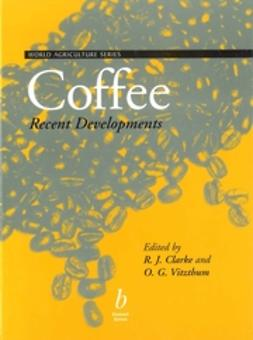 Clarke, Ronald - Coffee: Recent Developments, e-bok