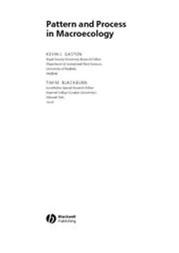 Gaston, Kevin - Pattern and Process in Macroecology, ebook
