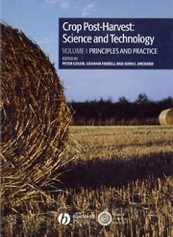 Golob, Peter - Crop Post-Harvest: Science and Technology, Crop Post-Harvest: Principles and Practice, ebook