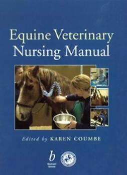 Coumbe, Karen - Equine Veterinary Nursing Manual, e-bok