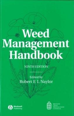 Naylor, Robert E. L. - Weed Management Handbook, ebook