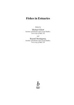 Elliott, M. - Fishes in Estuaries, e-bok