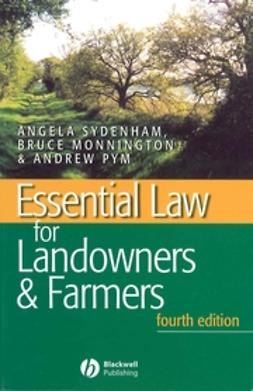 Sydenham, A. - Essential Law for Landowners and Farmers, ebook
