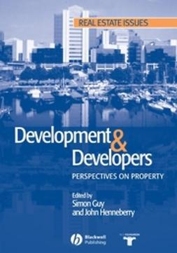 Guy, Simon - Development and Developers: Perspectives on Property, ebook