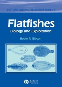 Gibson, Robin N. - Flatfishes: Biology and Exploitation, ebook