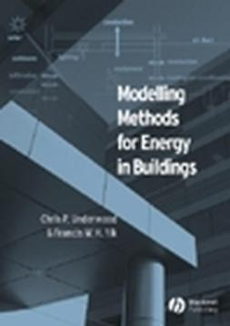 Underwood, Chris - Modelling Methods for Energy in Buildings, ebook