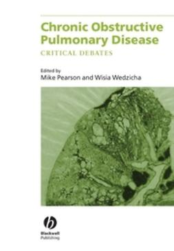 Pearson, Michael - Chronic Obstructive Pulmonary Disease: Critical Debates, ebook