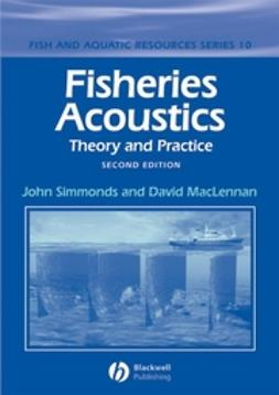 MacLennan, David N. - Fisheries Acoustics: Theory and Practice, ebook