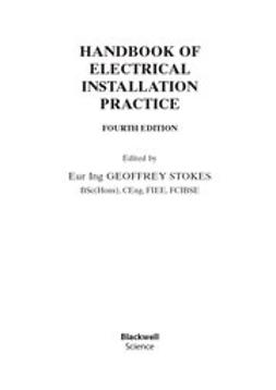 Stokes, Geoffrey - Handbook of Electrical Installation Practice, ebook