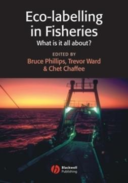 Chaffee, Chet - Eco-labelling in Fisheries: What is it all about, e-bok