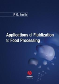 Smith, Peter - Applications of Fluidization to Food Processing, e-kirja