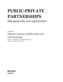 Akintoye, Akintola - Public-Private Partnerships: Managing Risks and Opportunities, ebook