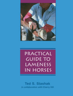 Hill, Cherry - Practical Guide to Lameness in Horses, ebook