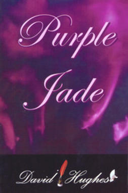 Hughes, David - Purple Jade, ebook