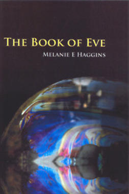 Haggins, Melanie E - The Book of Eve, e-kirja