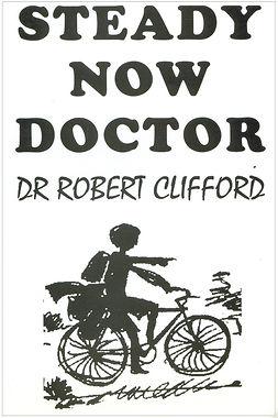 Clifford, Robert - Steady Now Doctor, ebook
