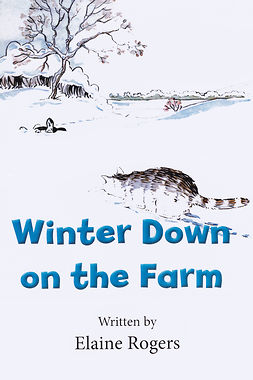 Rogers, Elaine - Winter Down on the Farm, e-bok