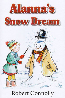 Connelly, Robert - Alanna's Snow Dream, ebook