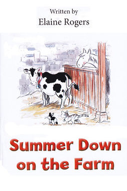 Rogers, Elaine - Summer Down on the Farm, e-kirja