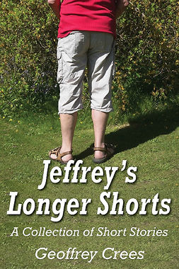 Crees, Geoffrey - Jeffrey's Longer Shorts, ebook
