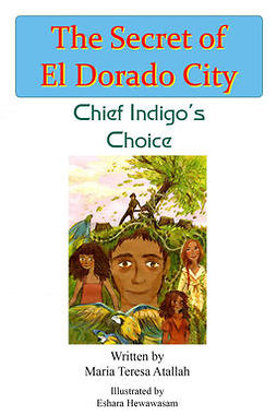 Atallah, Maria Teresa - Chief Indigo's Choice, ebook