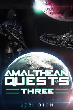 Dion, Jeri - Amalthean Quests Three, e-bok