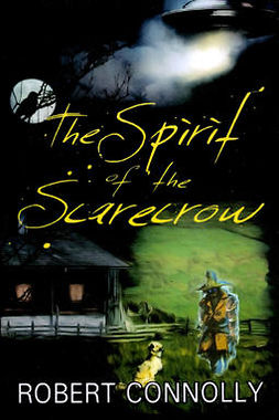 Connolly, Robert - The Spirit of the Scarecrow, ebook