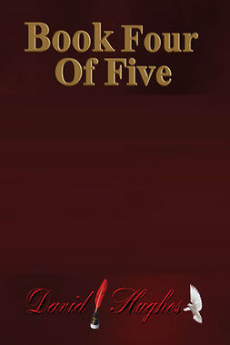 Hughes, David - Book Four of Five, e-kirja