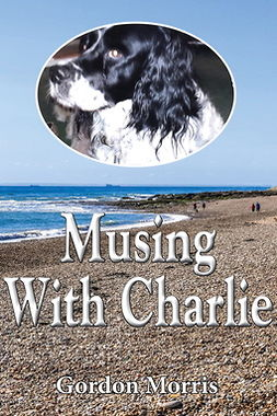 Morris, Gordon - Musing with Charlie, ebook