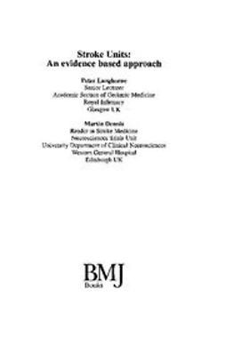 Dennis, Martin - Stroke Units: An evidence based approach, ebook