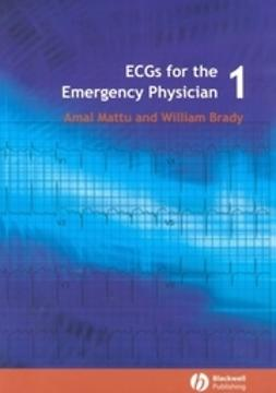 Brady, William J. - ECGs for the Emergency Physician 1, ebook