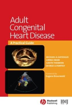 Braunwald, Eugene - Adult Congenital Heart Disease: A Practical Guide, ebook