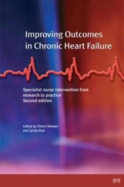 Blue, Lynda - Improving Outcomes in Chronic Heart Failure: A practical guide to specialist nurse intervention, ebook