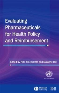 Freemantle, Nick - Evaluating Pharmaceuticals for Health Policy and Reimbursement, ebook