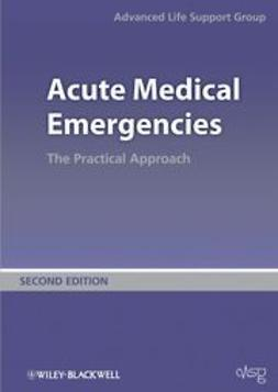UNKNOWN - Acute Medical Emergencies: The Practical Approach, ebook