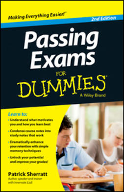 Sherratt, Patrick - Passing Exams For Dummies, ebook