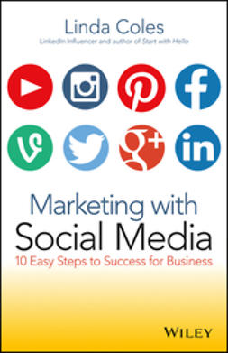 Coles, Linda - Marketing with Social Media: 10 Easy Steps to Success for Business, ebook