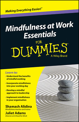 Adams, Juliet - Mindfulness At Work Essentials For Dummies, e-bok