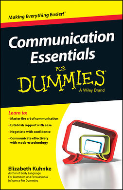 Kuhnke, Elizabeth - Communication Essentials For Dummies, e-bok