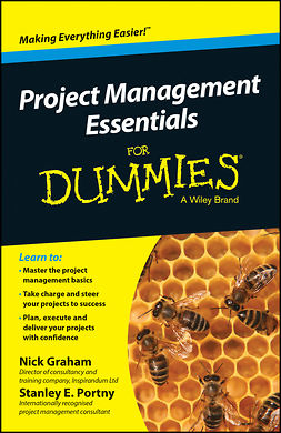 Graham, Nick - Project Management Essentials For Dummies, Australian and New Zealand Edition, e-kirja