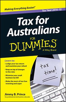 Prince, Jimmy B. - Tax for Australians for Dummies, ebook