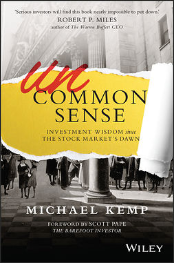 Kemp, Michael - Uncommon Sense: Investment Wisdom Since the Stock Market's Dawn, ebook