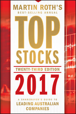 Roth, Martin - Top Stocks 2017: A Sharebuyer's Guide to Leading Australian Companies, ebook