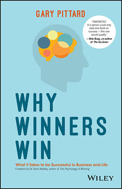 Pittard, Gary - Why Winners Win: What it Takes to be Successful in Business and Life, ebook