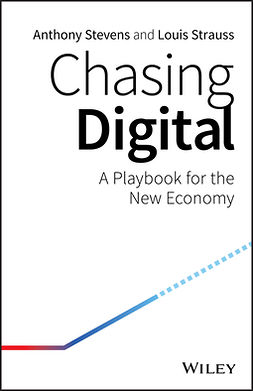 Stevens, Anthony - Chasing Digital: A Playbook for the New Economy, ebook