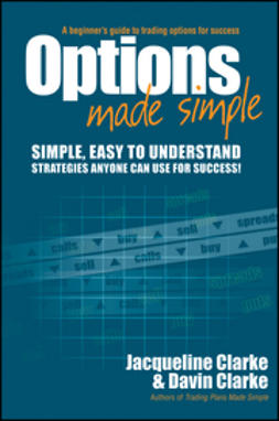 Clarke, Jacqueline - Options Made Simple: A Beginner's Guide to Trading Options for Success, ebook