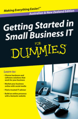 UNKNOWN - Getting Started in Small Business IT For Dummies, ebook