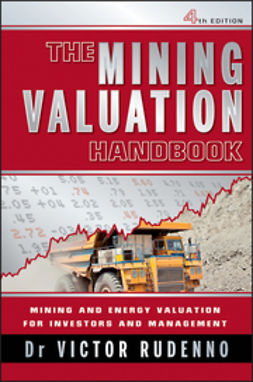 Rudenno, Victor - The Mining Valuation Handbook: Mining and Energy Valuation for Investors and Management, e-kirja