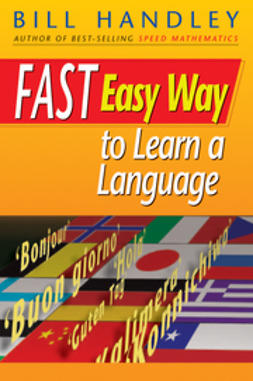 Handley, Bill - Fast Easy Way to Learn a Language, ebook