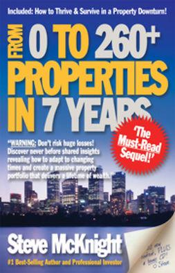 McKnight, Steve - From 0 to 260+ Properties in 7 Years, ebook